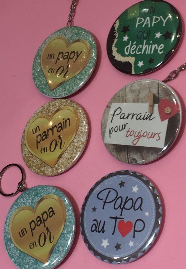 badges miroirs pateres porte cle maman papa papie parrain mamie marraine